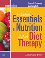 Williams' Essentials of Nurtition and Diet Therapy - Revised Reprint