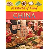 China (A World of Food)