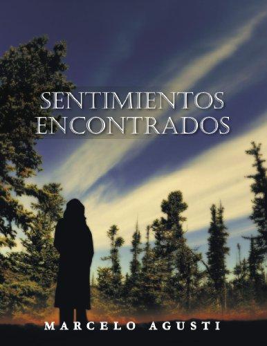Sentimientos Encontrados  [Agusti, Marcelo] (Tapa Blanda)