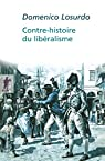 Contre-histoire du lib�ralisme par Losurdo