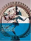 img - for Atlas of the World's Religions book / textbook / text book