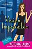 Vision Impossible (Psychic Eye Mysteries, No. 9) (0451234065) by Laurie, Victoria