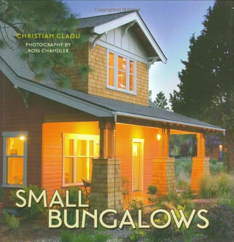 Small Bungalows - Gibbs Smith - 1423600983 - ISBN:1423600983