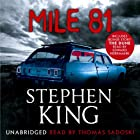 Mile 81 Audiobook by Stephen King Narrated by Thomas Sadoski, Edward Herrmann, Craig Wasson