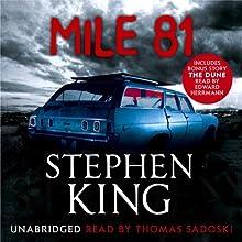 Mile 81 (       UNABRIDGED) by Stephen King Narrated by Thomas Sadoski, Edward Herrman, Craig Wasson