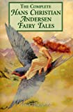 Image of The Complete Hans Christian Andersen Fairy Tales