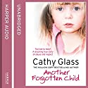 Another Forgotten Child Hörbuch von Cathy Glass Gesprochen von: Denica Fairman