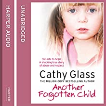 Another Forgotten Child (       UNABRIDGED) by Cathy Glass Narrated by Denica Fairman