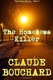 By Mr. Claude Bouchard The Homeless Killer [Paperback]