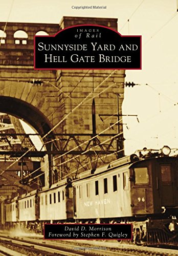 Sunnyside Yard and Hell Gate Bridge (Images of Rail) (Stephen D Morrison compare prices)
