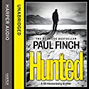 Hunted (       UNABRIDGED) by Paul Finch Narrated by Paul Thornley