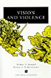 img - for Vision and Violence (Ann Arbor Paperbacks) book / textbook / text book