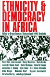 img - for Ethnicity & Democracy In Africa book / textbook / text book
