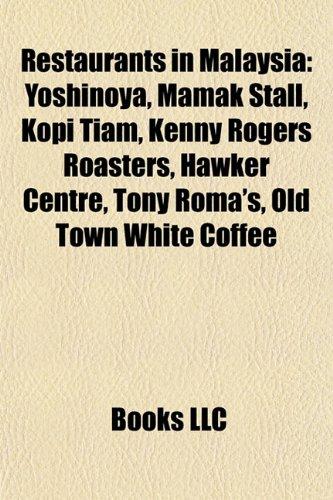 restaurants-in-malaysia-yoshinoya-mamak-stall-kopi-tiam-kenny-rogers-roasters-hawker-centre-tony-rom