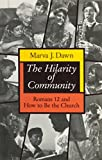 The Hilarity of Community: Romans 12 and How to Be the Church (0802806570) by Dawn, Marva J.