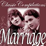Marriage: Jane Austen, Thomas Hardy and other Literary Greats | Classic Compilations