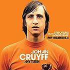 My Turn: The Autobiography Hörbuch von Johan Cruyff Gesprochen von: William Brand