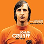 My Turn: The Autobiography | Johan Cruyff