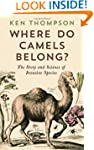 Where Do Camels Belong?: The story an...