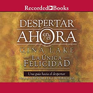Despertar en el ahora [Wake Up in the Now] Audiobook