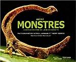 Mini monstres : Chefs-d'oeuvre de la...
