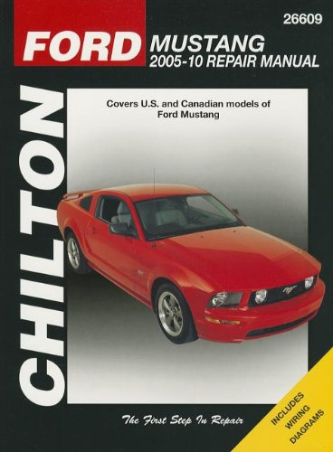 Chilton Total Car Care Ford Mustang 2005-2010 Repair Manual (Chilton's Total Care Care) (2012 Ford Mustang Owners Manual compare prices)