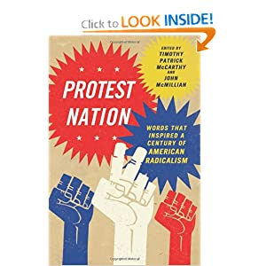 Protest Nation Words That Inspired A Century of American Radicalism - Timothy Patrick, McCarthy John McMillian
