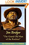"Jim Bridger ""The Grand Old Man  of th..."