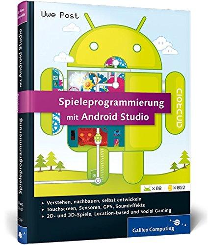 Spieleprogrammierung Mit Android Studio: Programmierung