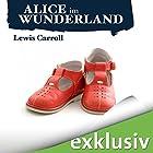Alice im Wunderland Hörbuch von Lewis Carroll Gesprochen von: Nana Spier