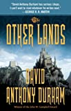 img - for The Other Lands: The Acacia Trilogy, Book Two book / textbook / text book