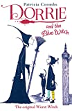Dorrie and the Blue Witch (Dorrie the Little Witch)