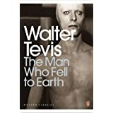 The Man Who Fell to Earth (Penguin Modern Classics)by Walter Tevis