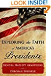 Exploring the Faith of America's Pres...