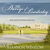 The Darcys of Pemberley: The Continuing Story of Jane Austen's Pride and Prejudice | [Shannon Winslow]