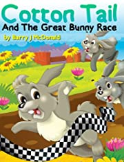 Cotton Tail And The Great Bunny Race