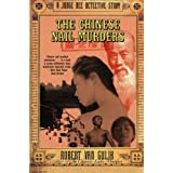 The Chinese Nail Murders: A Judge Dee Detective Storypar Robert Van Gulik