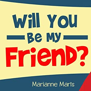 Will You Be My Friend? Audiobook