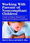 Working With Parents of Non-Compliant...