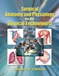 Surgical Anatomy and Physiology for t...
