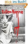 Die Tränen der toten Nonne: Der zweite Fall für Steinbach und Wagner