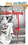 Die Tr�nen der toten Nonne: Der zweite Fall f�r Steinbach und Wagner