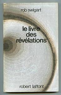 Le livre des révélations par Rob Swigart