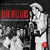 Hank Williams The Absolutely Essential 3CD Collection