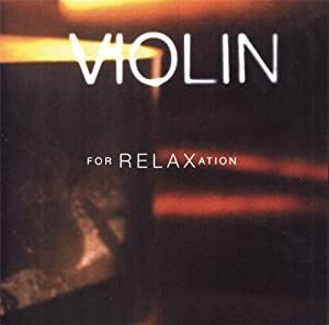 Violin for Relaxation