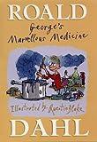 George's Marvellous Medicine Roald Dahl