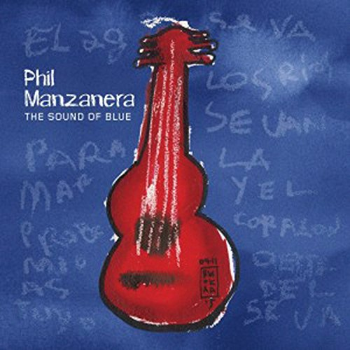 Phil Manzanera-The Sound Of Blue-2015-404 Download