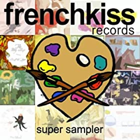 Frenchkiss Records Super Sampler