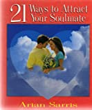 img - for 21 WAYS TO ATTRACT YOUR SOULMATE book / textbook / text book