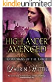 Highlander Avenged (Guardians of the Targe Book 2) (English Edition)